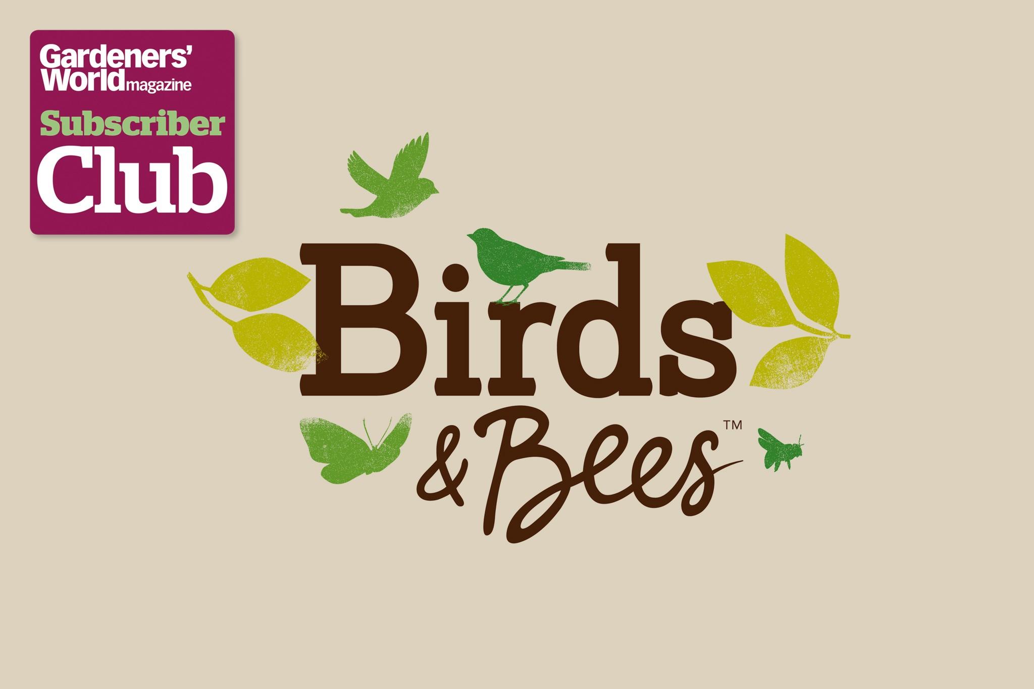 Birds & Bees BBC Gardeners' World Magazine Subscriber Club discount
