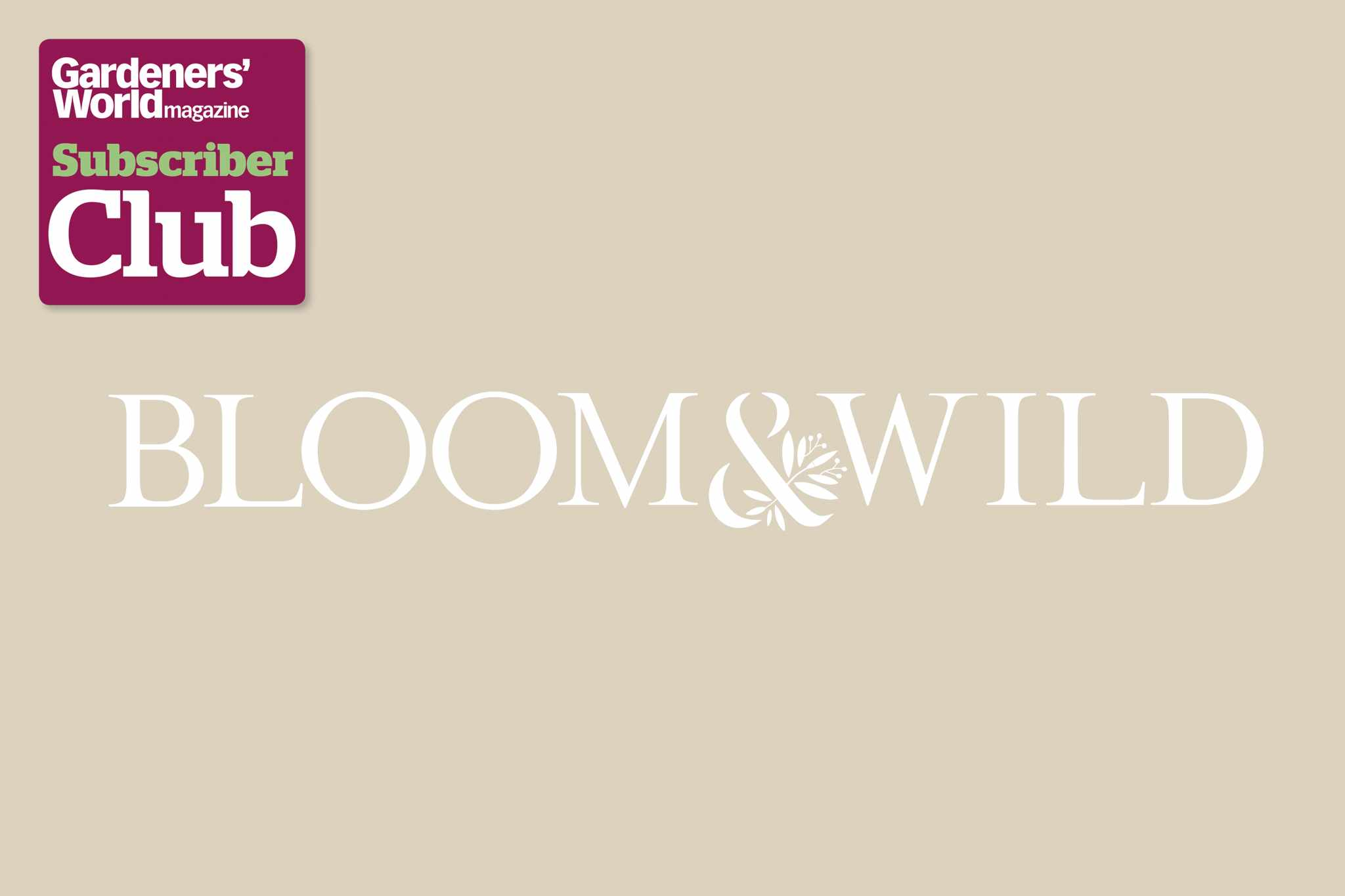 Bloom & Wild BBC Gardeners' World Magazine Subscriber Club discount