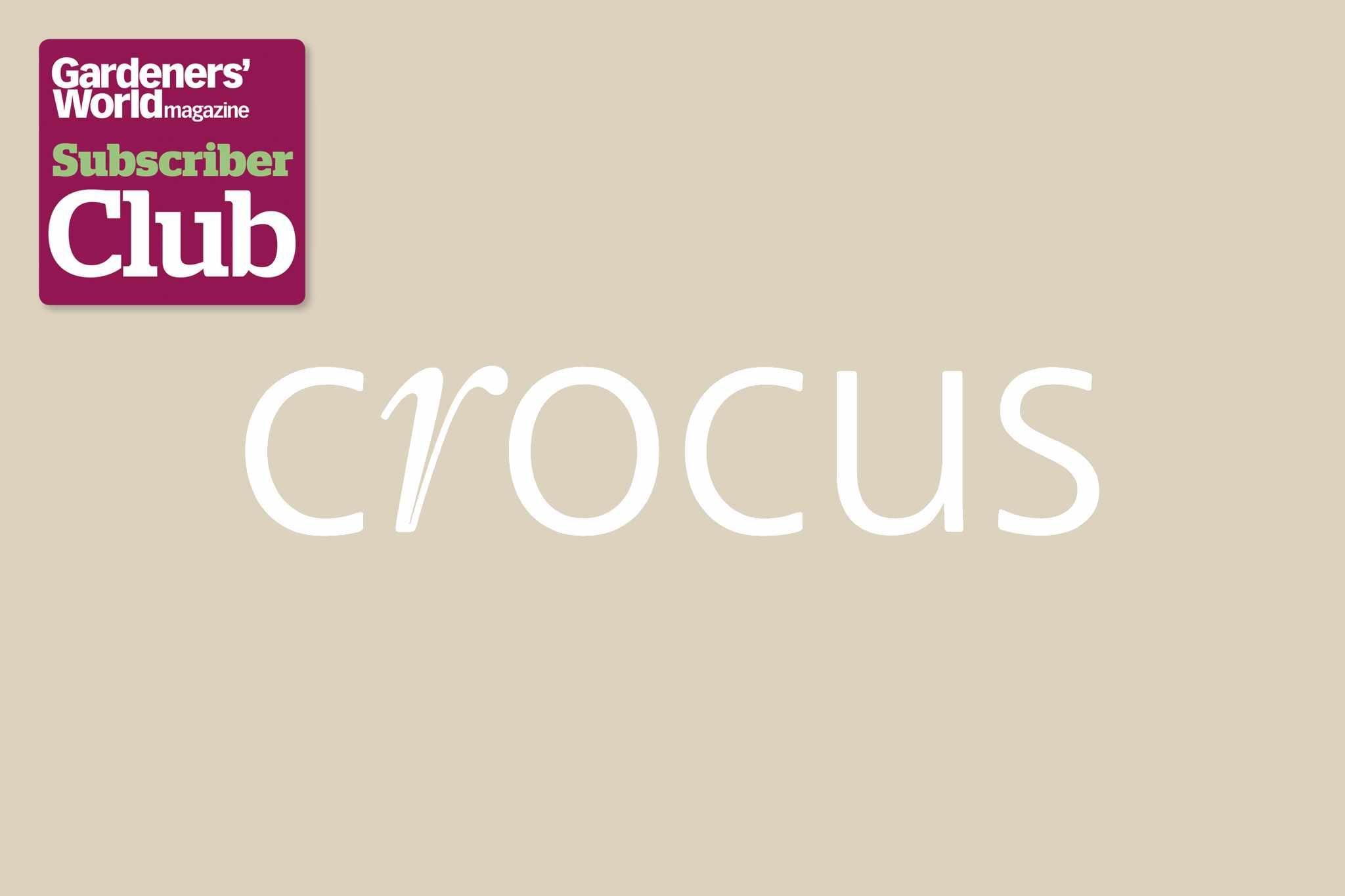 Crocus BBC Gardeners' World Magazine Subscriber Club discount