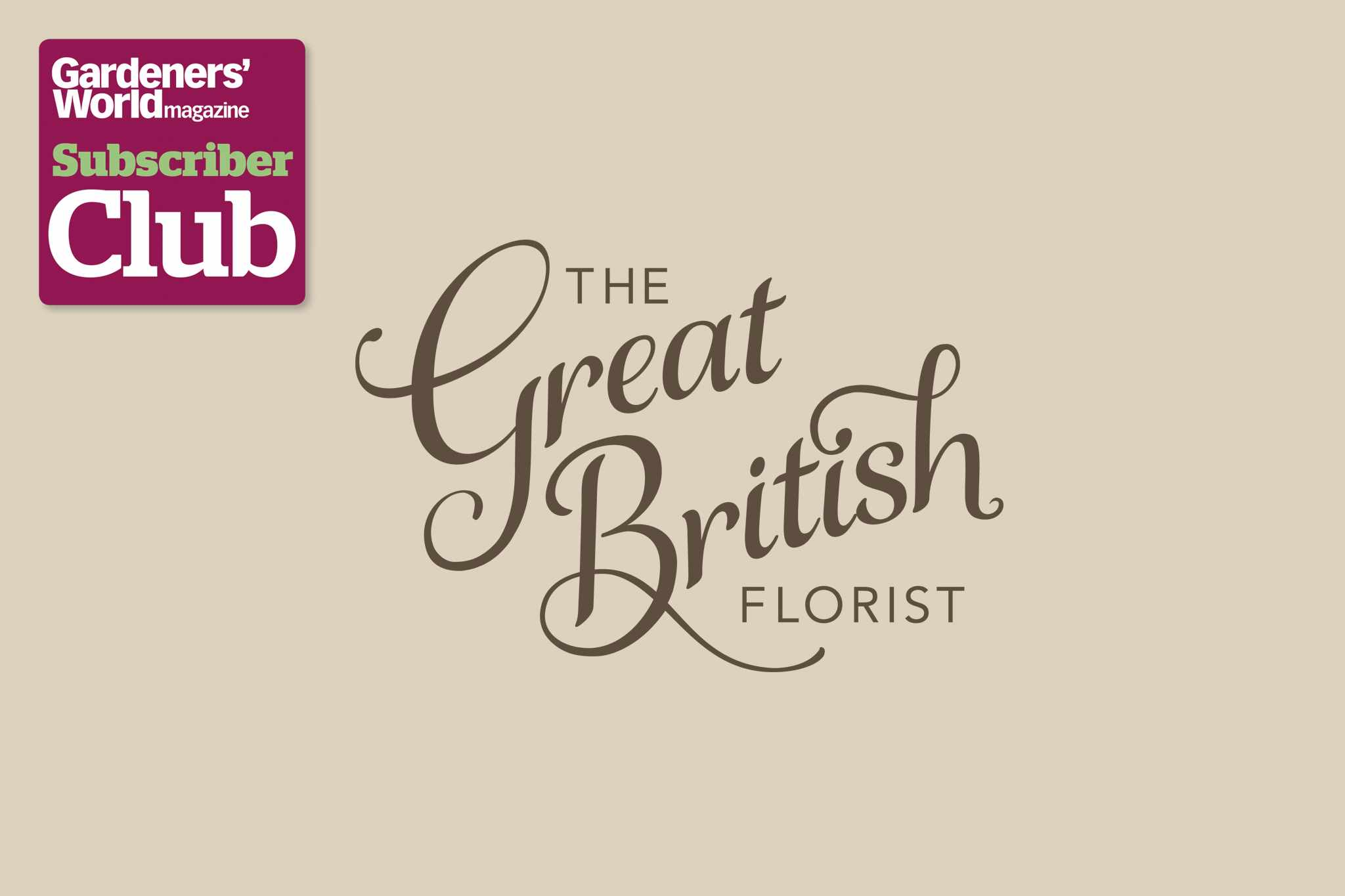 Great British Florist BBC Gardeners' World Magazine Subscriber Club discount