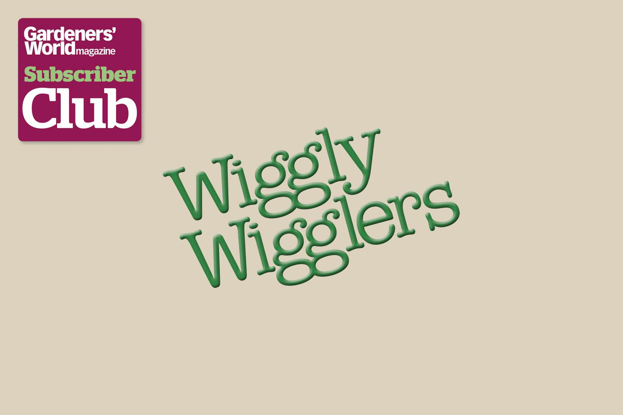 Wiggly WigglersGarden Bird Supplies BBC Gardeners' World Magazine Subscriber Club discount