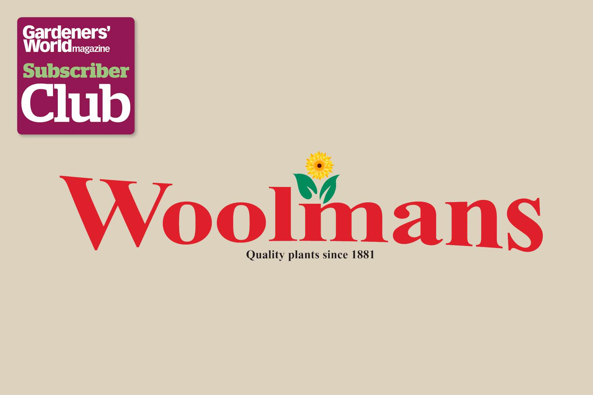 Woolmans BBC Gardeners' World Magazine Subscriber Club discount