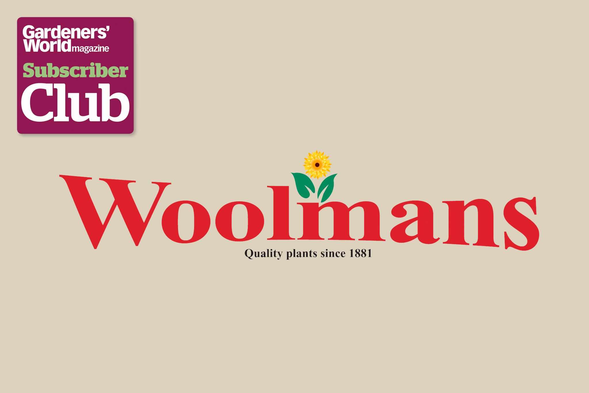 Woolmans BBC Gardeners' World Magazine Subscriber Club discount