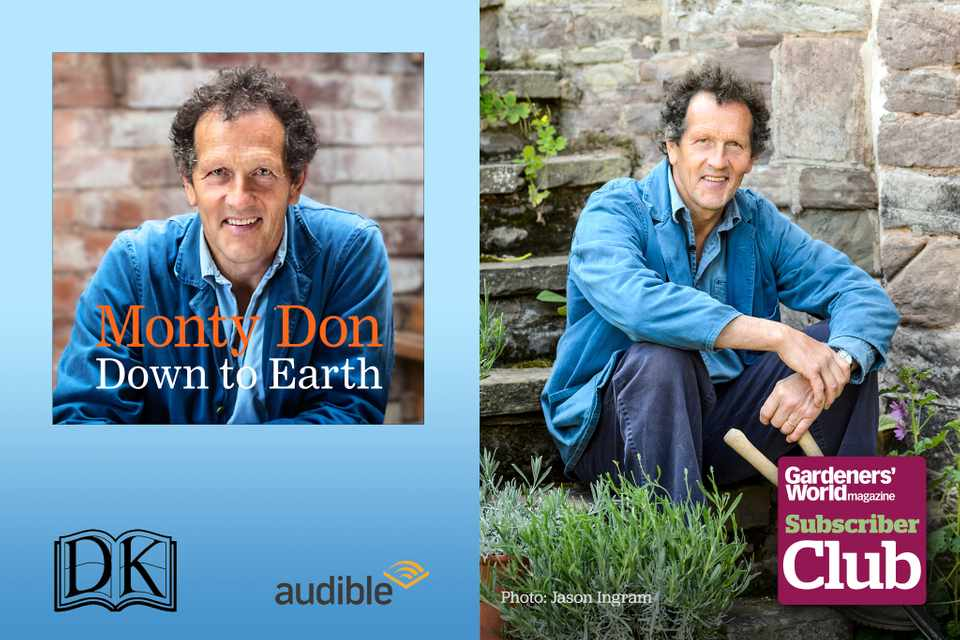 Monty Don - Down to Earth: exclusive audio extracts