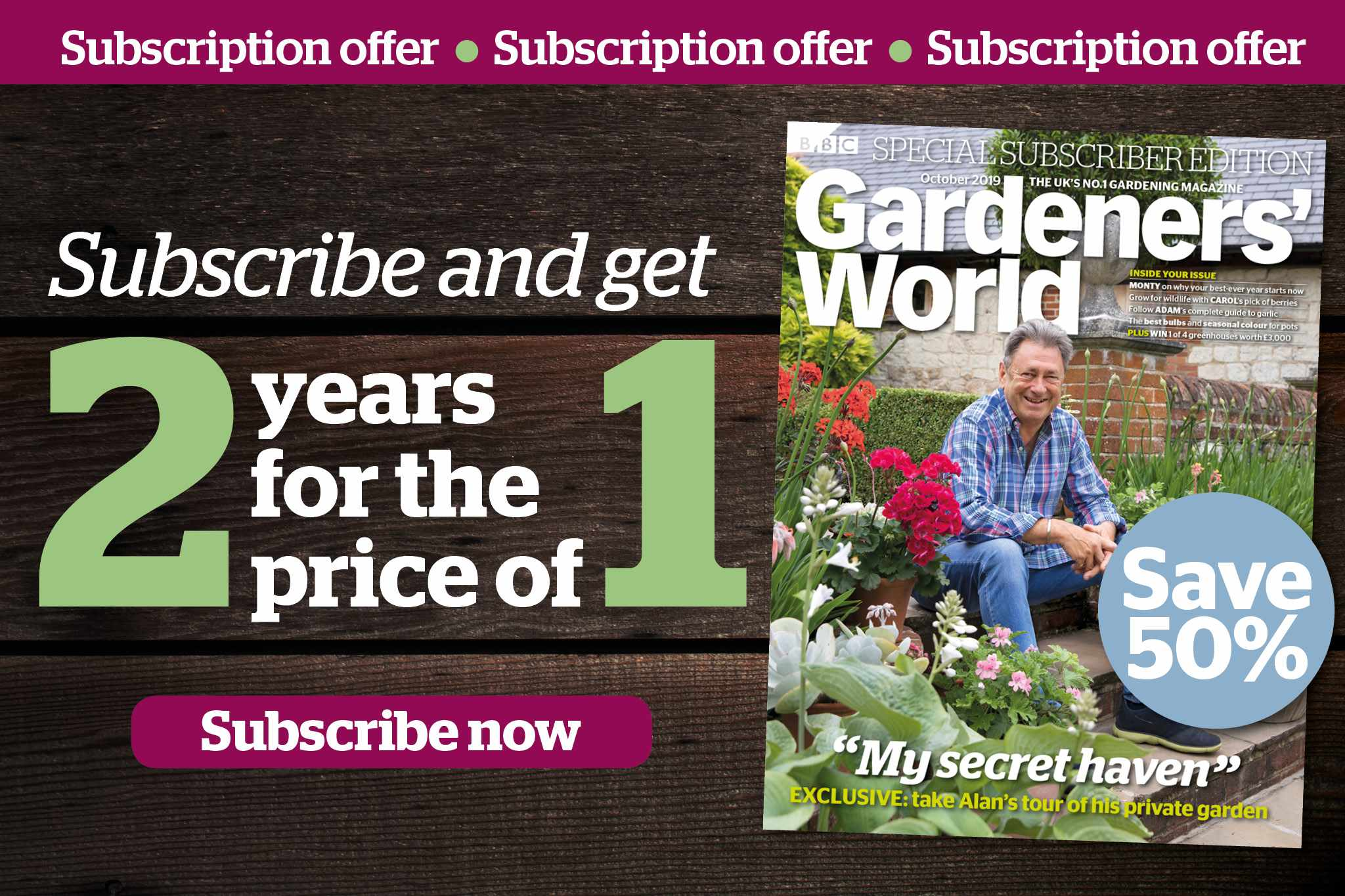 BBC Gardeners' World Magazine - 2 Years for the Price of 1