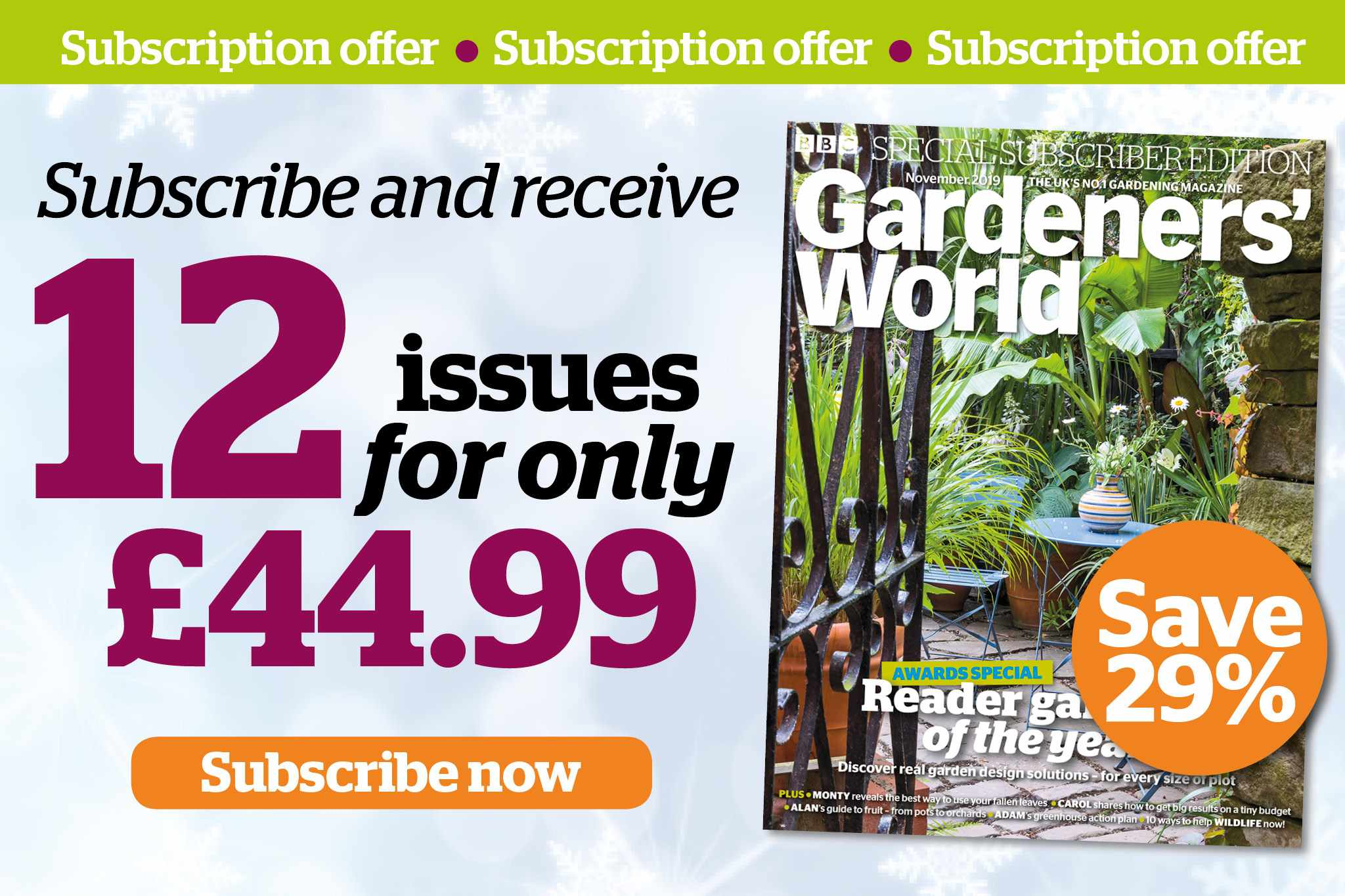 Save 29% when you subscribe to BBC Gardeners' World Magazine