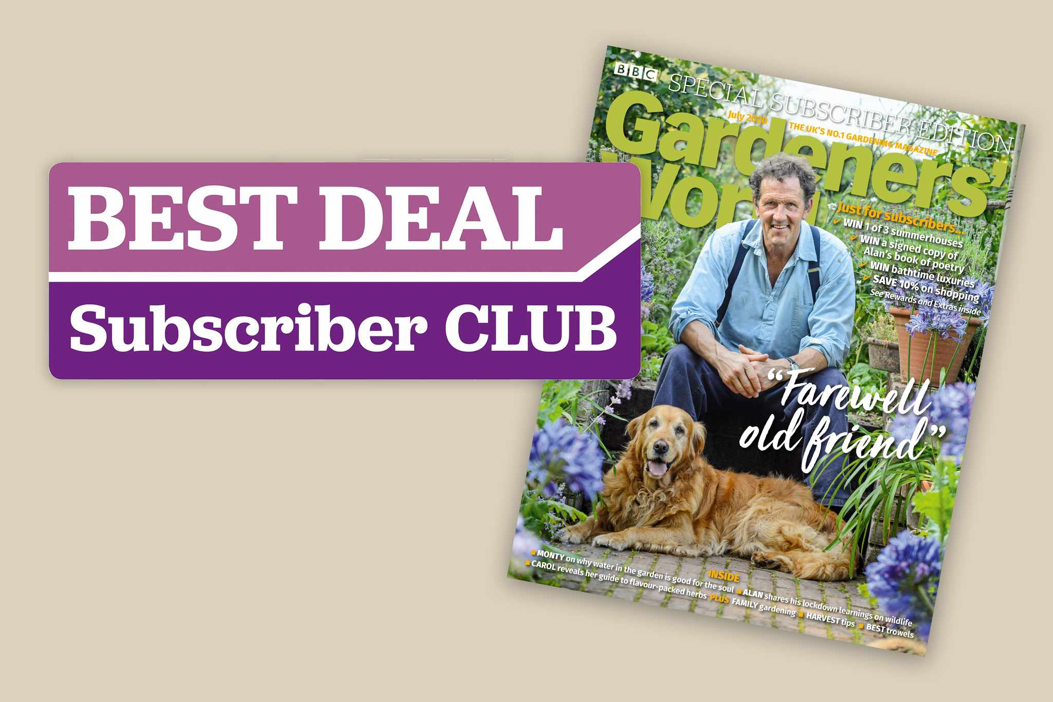 Exclusive Subscriber Club discounts - July issue subscriber cover