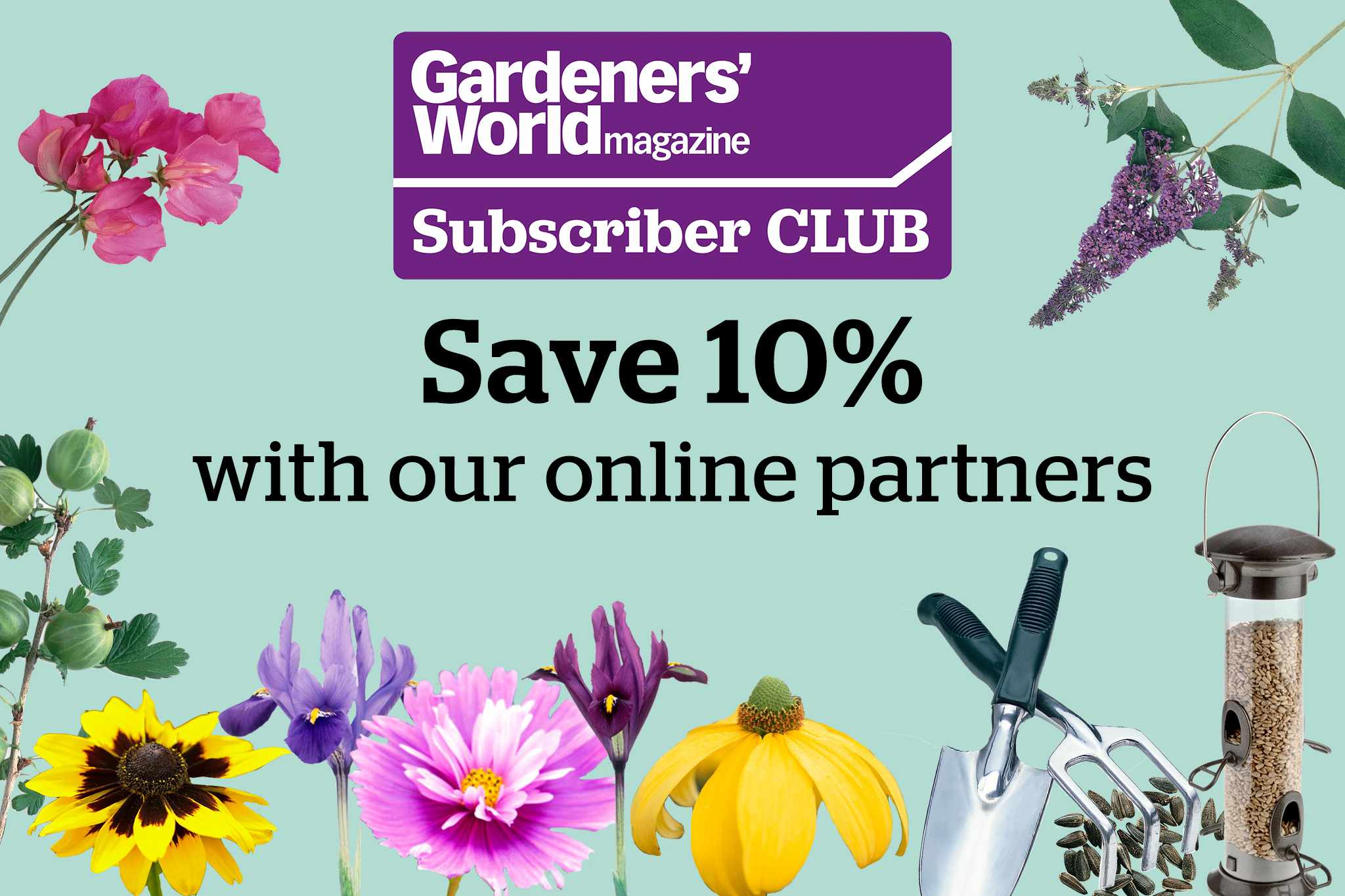 Subscriber Club: Save 10% all year round with our online partners