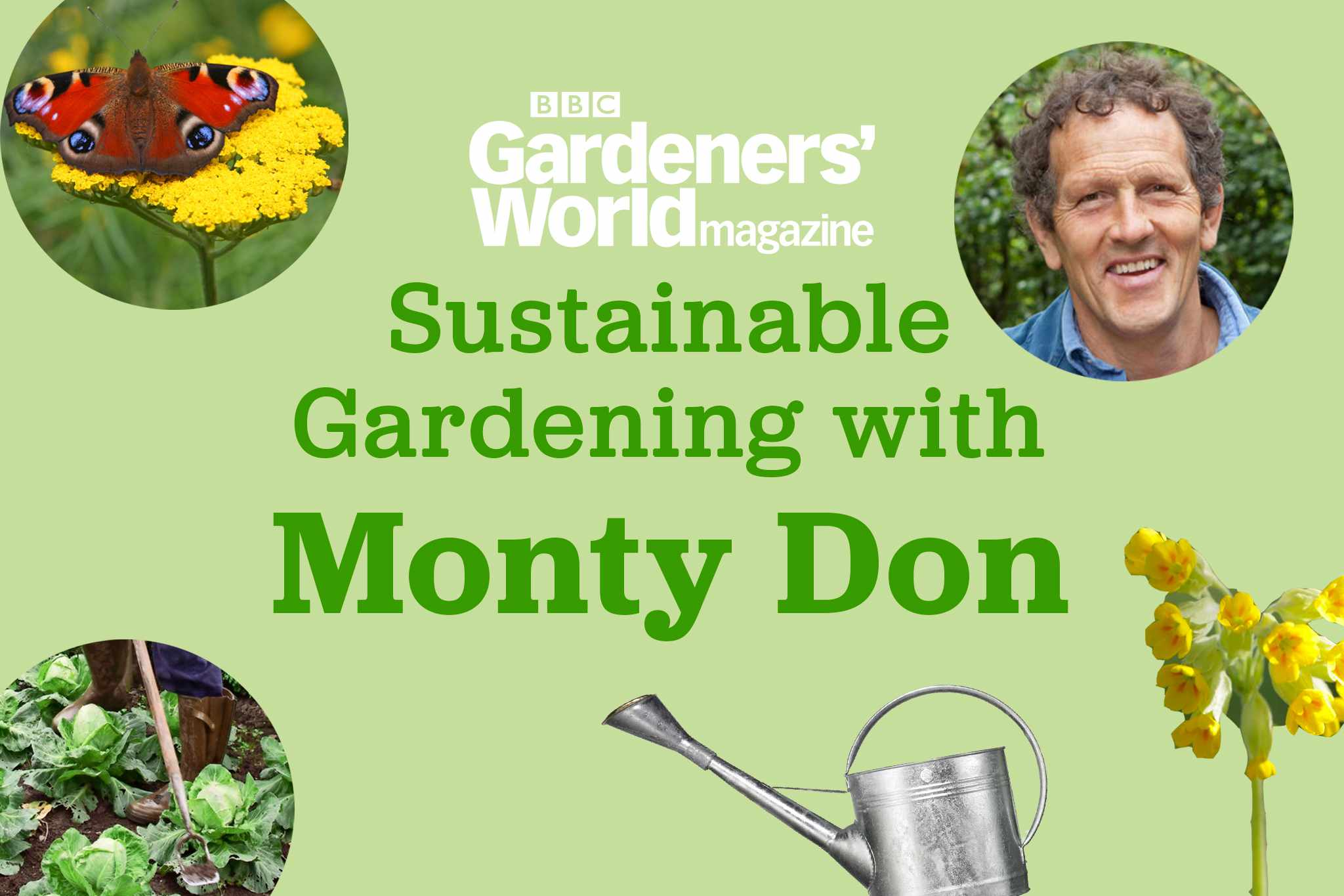 Sustainable Gardening with Monty Don 30 November 2021