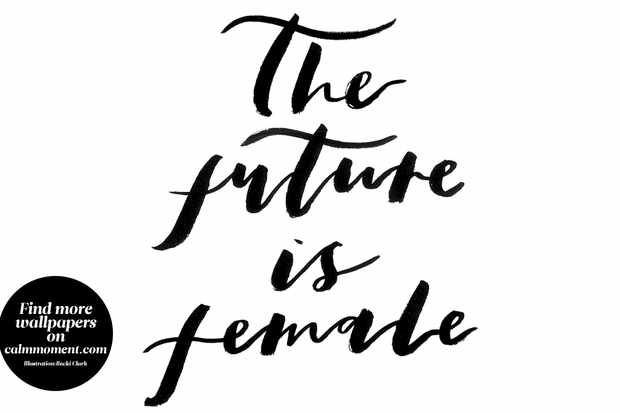 Download 'The future is female' wallpaper for your computer