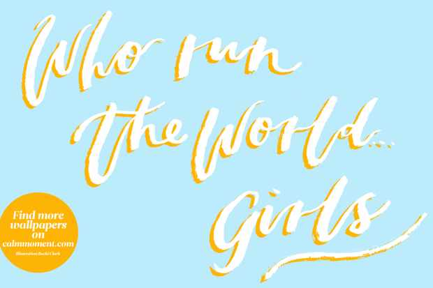 Download 'Who run the world girls' wallpaper for your computer