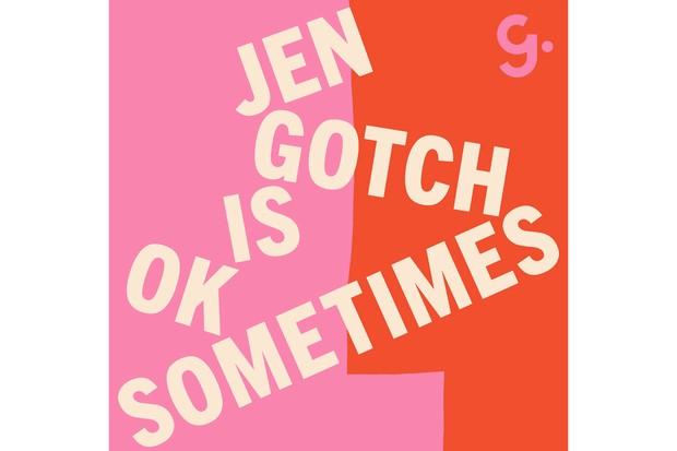 Jen Gotch is OK