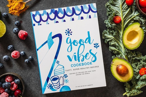 Good Vibes Cookbook by Jane and Myles Lamberth