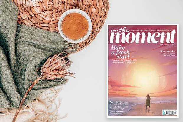 Make a fresh start with In The Moment Magazine issue 34