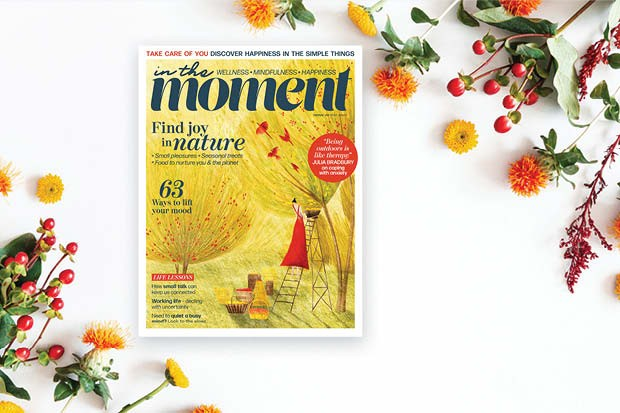 Discover mood-boosting tips inside In The Moment issue 38 – out now in the UK