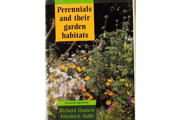 Perennials and Their Garden Habitats by Richard Hansen and Friedrich Stahl