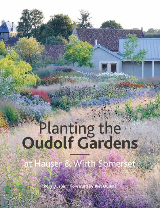 Planting the Oudolf Gardens, book