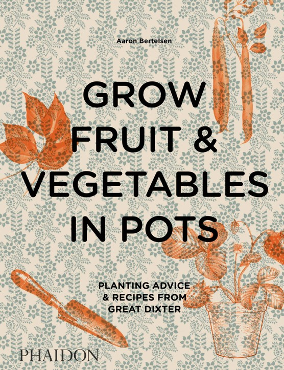 Grow fruit and vegetables in pots book cover