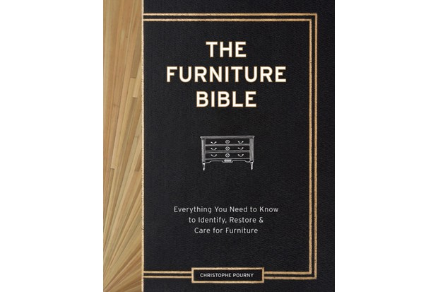 Excerpted from The Furniture Bible by Christophe Pourny and Jen Renzi (Artisan Books). RRP £25. 01883 370932; artisanbook.co.uk