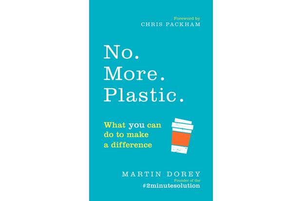 No. More. Plastic.: What you can do to make a difference - the #2minutesolution