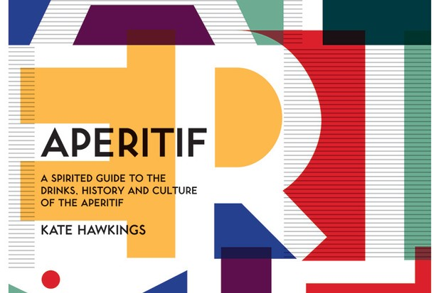Recipe extracted from Aperitif: A Spirited Guide to the Drinks, History and Culture of the Aperitif by Kate Hawkings (£16.99, Quadrille)