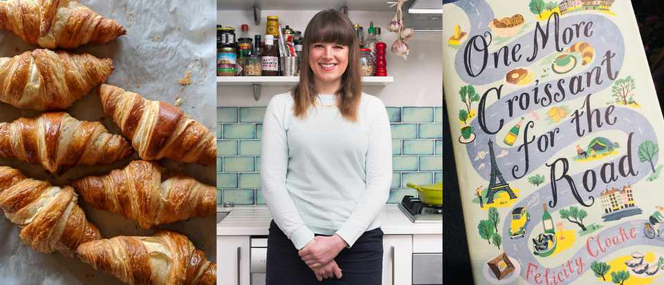 Three images in a row. A tray of croissants, an image of Felicity Cloake and her book cover