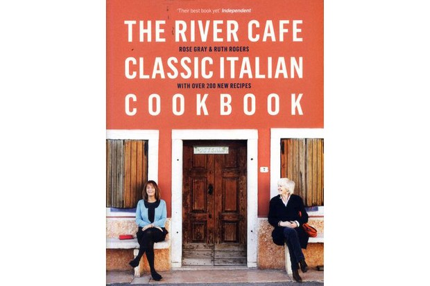 The River Café Classic Italian Cookbook, Rose Gray & Ruth Rogers