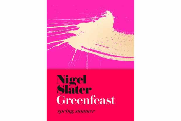 Greenfeast- Spring, Summer, Nigel Slater