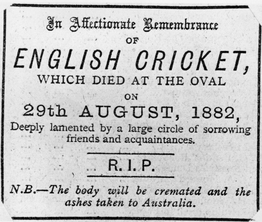 An 'obituary' in The Sporting Times on the 'death' of English cricket, which appeared after England lost the 1882 Test Match against Australia. The bales were burnt and the ashes placed in an urn to become 'The Ashes' for which Australia and England compete © Getty Images