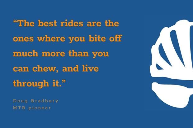 Doug Bradbury inspirational cycling quote