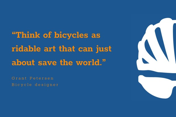 Grant Petersen inspiration cycling quote