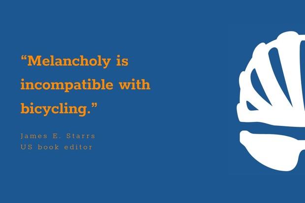 James E Starrs inspiration cycling quote