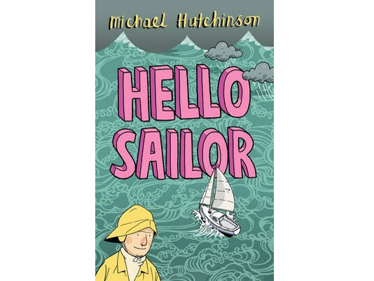 Hello Sailor by Michael Hutchinson