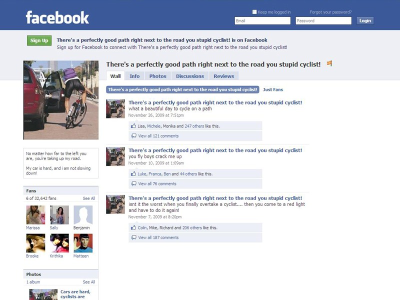 A Facebook group called 'There's a perfectly good path right next to the road you stupid cyclist!' has gained over 30,000 fans