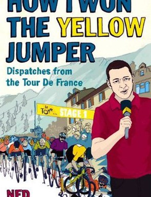How I Won the Yellow Jumper, by Ned Boulting