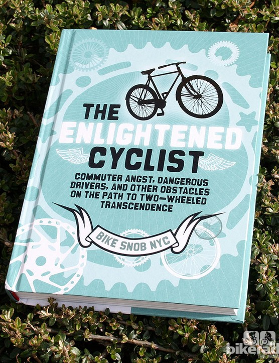 'The Enlightened Cyclist', by Bike Snob NYC