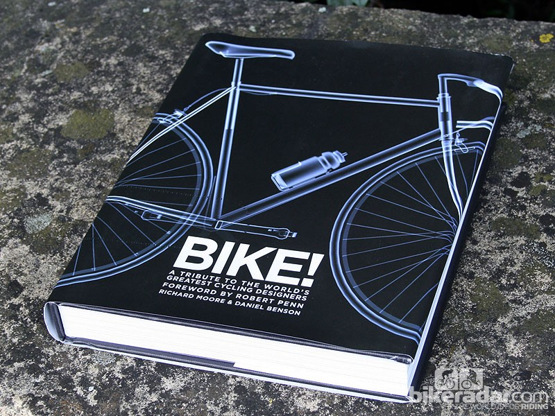 Bike! A Tribute to the World's Greatest Cycling Designers is co-edited by cycling journalists Richard Moore and Daniel Benson