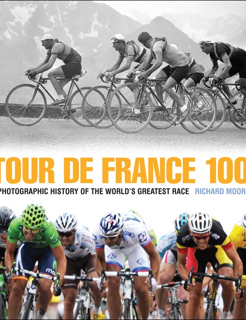 Tour de France 100 by Richard Moore celebrates the world's greatest race