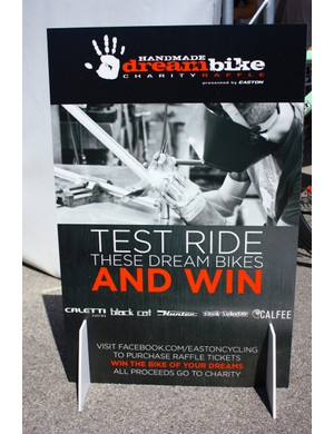 Easton Dream Bike Charity Raffle: $5 gets you a ticket. At Interbike, Easton was using the Dream Bikes as a demo fleet for the new EC90 wheels