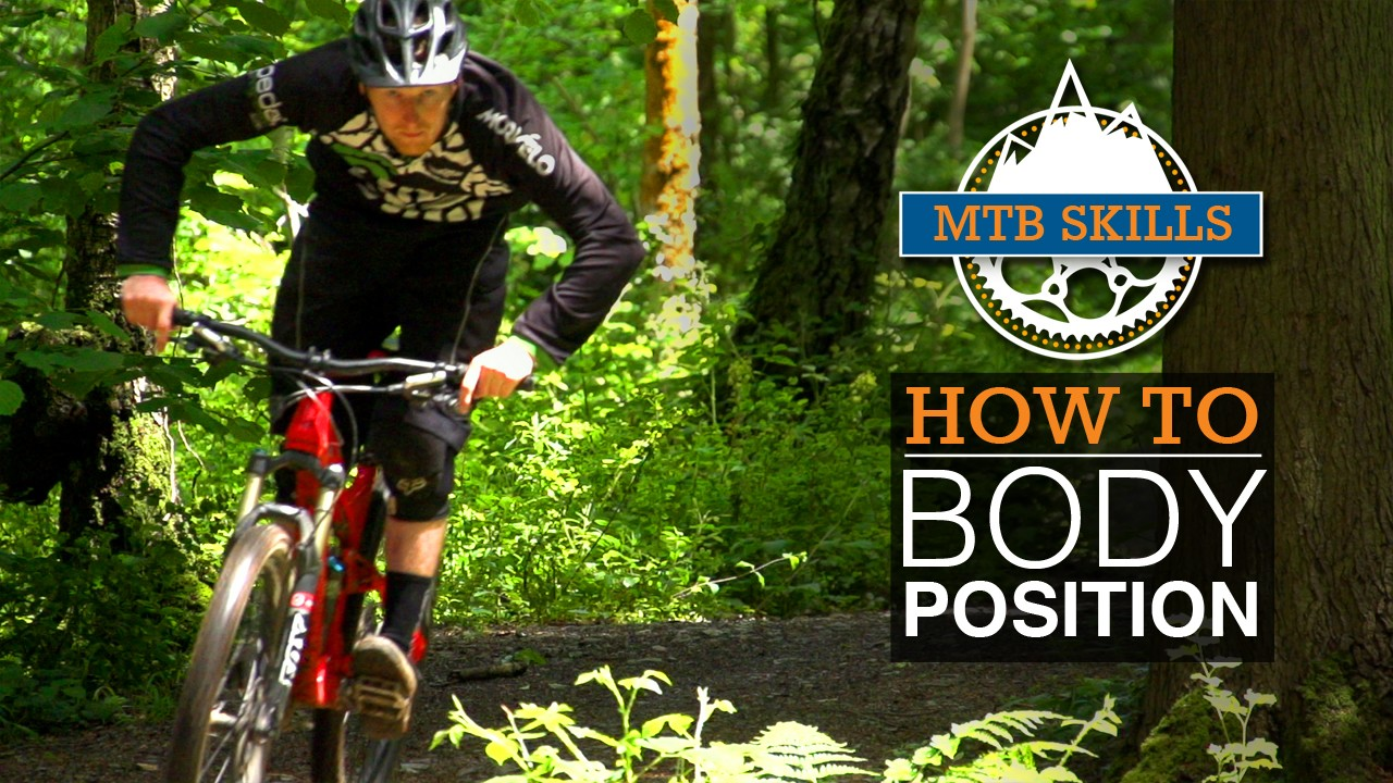 Learn how to position your body while on the mountain bike