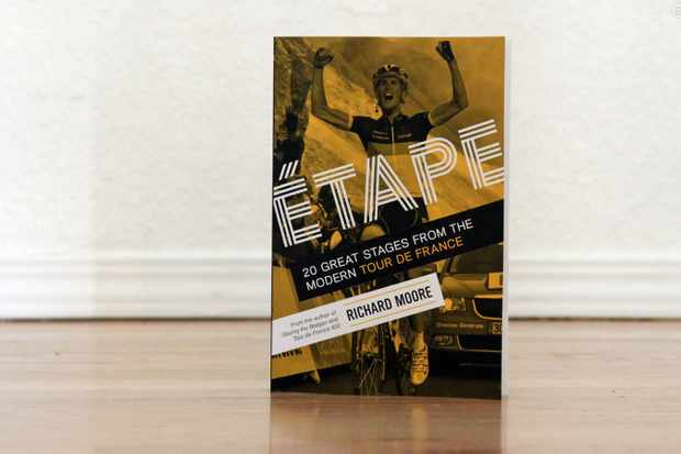Richard Moore's Étape: 20 Great Stages from the Modern Tour de France