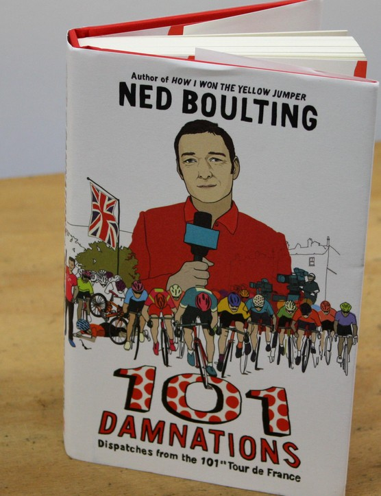 101 Damnations: Dispatches from the 101st Tour de France – Ned Boulting