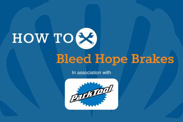 How to bleed Hope brakes