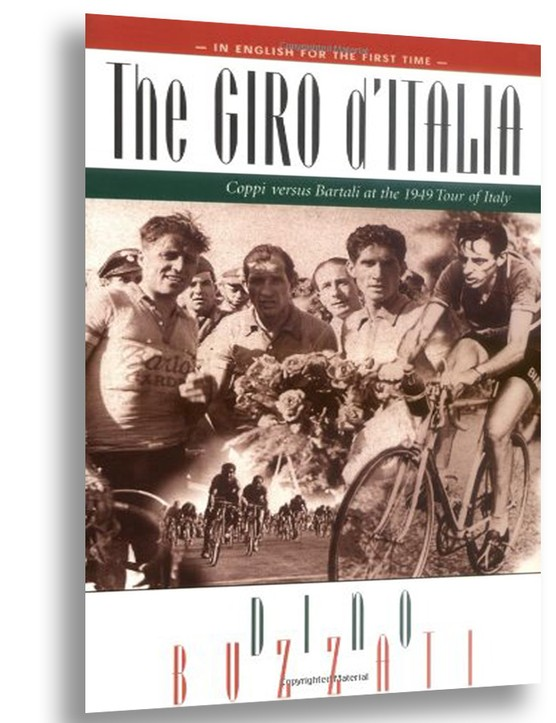 The Giro d'Italia: Coppi vs Bartali at the 1949 Tour of Italy by Dino Buzzati is a series of translated newspaper stories from the 1949 edition of the race