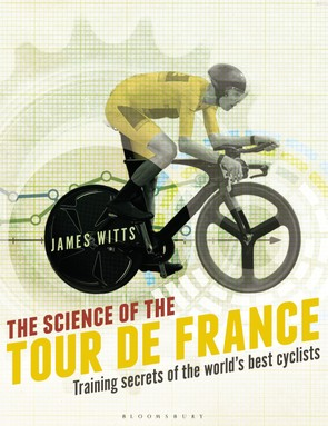 'The Science of the Tour de France' by James Witts is on sale now
