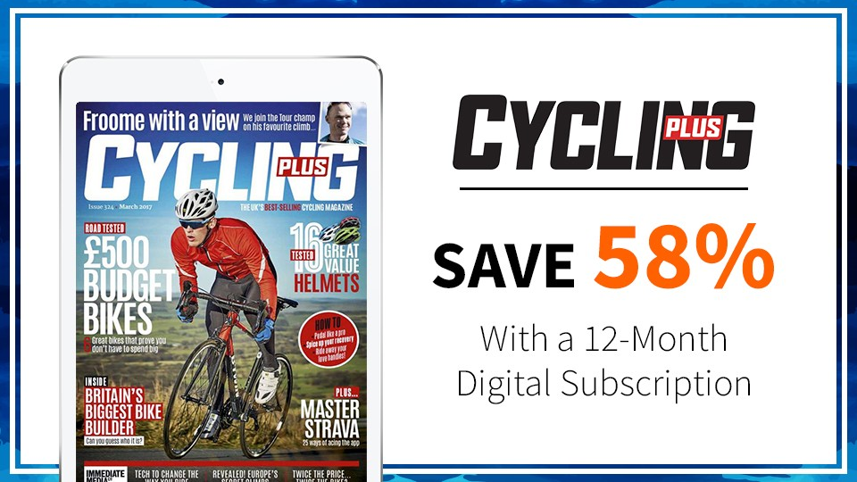 Enjoy a 12-month subscription to Cycling Plus and pay just £26.99