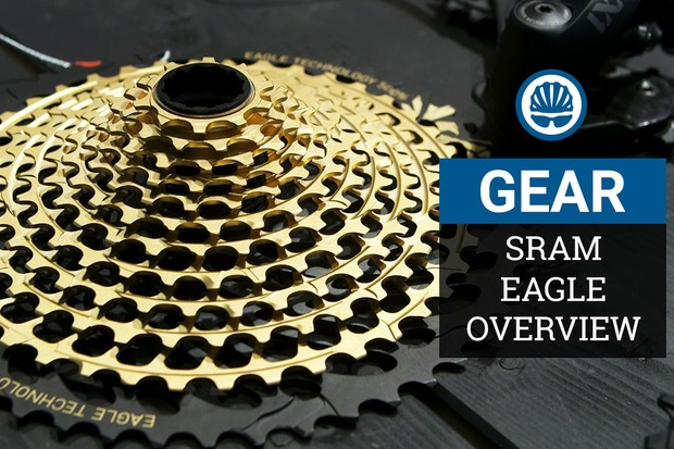 SRAM Eagle groupset overview