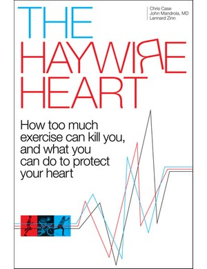 Aimed at riders over 30, The Haywire Heart examines heart conditions in athletes, including evidence that going too hard or too long can damage your heart forever