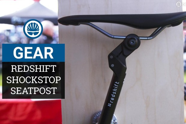 Redshift's ShockStop suspension seatpost aims to smooth out rough roads