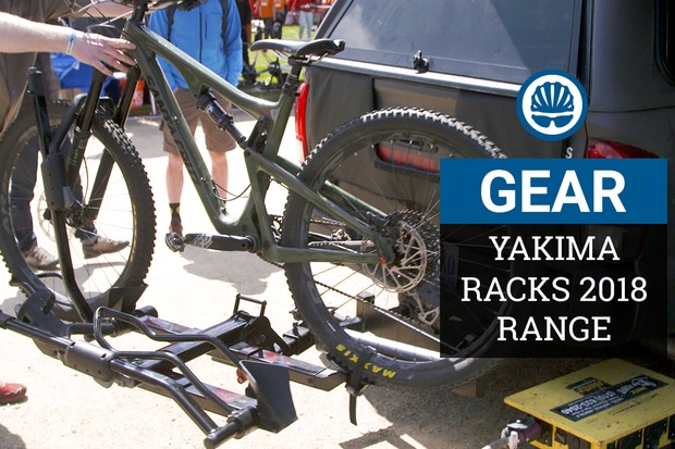 New racks and padding from Yakima in 2018